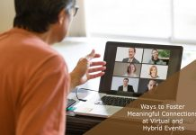 10 most effective ways to foster meaningful connections at Virtual/Hybrid events