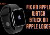 How to Fix an Apple Watch Stuck on Apple Logo?