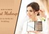 How to book best makeup artist in Delhi for Wedding