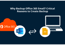 Why Backup Office 365 Email Critical Reasons to Create Backup